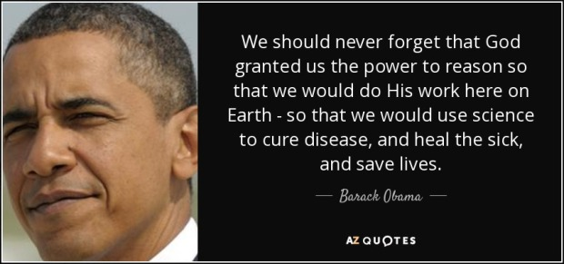 quote-we-should-never-forget-that-god-granted-us-the-power-to-reason-so-that-we-would-do-his-barack-obama-109-58-14