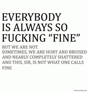 fine,honest,hurt,life,quotes,sad-cda72d0c8b592856321a43478cf8d32f_h